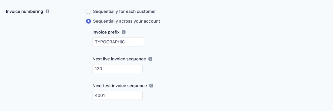 Invoices can be numbered sequentially.